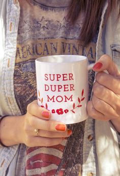 Super Duper Mom Mug!