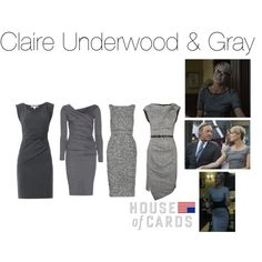 """Claire Underwood & Gray"" by oliviapope411 on Polyvore"