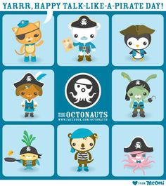 the Octonauts for talk like a pirate day