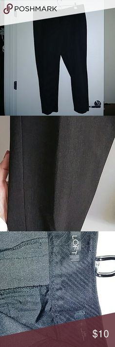 "LOFT Dress Pants Gun metal gray straight leg dress pants made for us ladies that are curvier at the hips. ? They were only worn once. They are the ""Jane"" fit if you are familiar with the Loft brand. Fit more like a misses 16 than women's size. LOFT Pants Straight Leg"