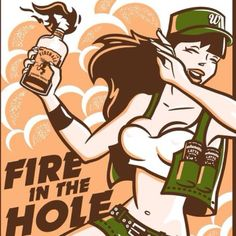 Whynatte Fire in the Hole poster. Whynatte x Fireball Whiskey.
