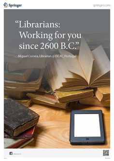 Librarians...  working for you since 2600 B.C.
