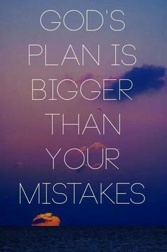 God's plan is bigger than your mistakes. Encouragement and Truth! Great Quotes, Quotes To Live By, Inspirational Quotes, Bible Quotes, Me Quotes, Faith Quotes, Famous Quotes, Gods Plan Quotes, Cool Words