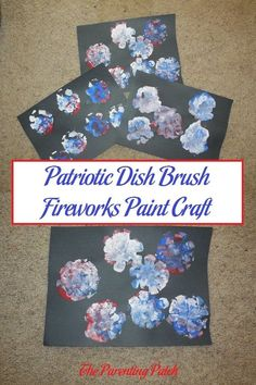 For a fun patriotic kids craft for the of July, make some super fun and cool paint fireworks using a foam dish brush. Wreath Crafts, Craft Stick Crafts, Crafts To Make, Fireworks Craft, Blue Fireworks, Independence Day Theme, Firework Painting, Fourth Of July Crafts For Kids, Cool Patches