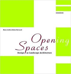 Opening Spaces: Hans Loidl, Stefan Bernard: 9783764370138: Amazon.com: Books