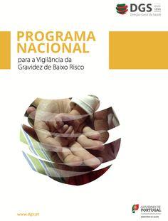Disponibilizamos para download do pdf do Programa Nacional para a Vigilância da Gravidez de Baixo Risco...