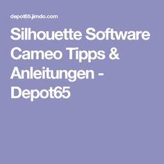 Silhouette Software Cameo Tipps & Anleitungen - Depot65