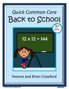 For 3rd grade - Back to School Quick Common Core  is a packet of ten different math worksheets featuring a fun back to school theme.