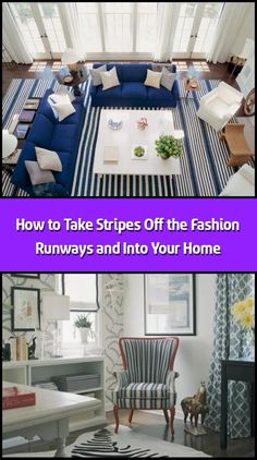The latest fashion runway collections from designers in Europe and the U. were awash with stripes — from large, bold stripes to dainty pinstripes to everyth Striped Curtains, Striped Walls, Striped Rug, Paint Stripes, Bold Stripes, Stripes Design, Home Design Store, House Design, Striped Furniture