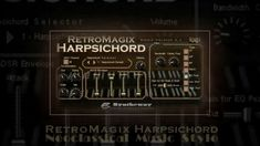 57 Best RetroMagix Harpsichord VST VST3 Audio Unit EXS24 and