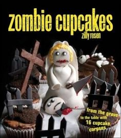 Zombie cupcakes! Woot