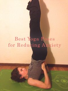 Best yoga poses to reduce anxiety - Practice these 5 poses when you are at stressed, or before bed, for immediate soothing relief from daily tension. Peaceful Dumpling
