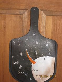 """Primitive Handpainted """"Let it Snow"""" Wooden Paddle by CranberryCornstalk on Etsy https://www.etsy.com/listing/211060444/primitive-handpainted-let-it-snow-wooden"""
