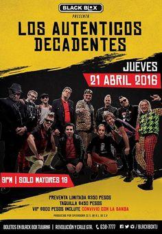 Los Auténticos Decadentes de regreso a Tijuana  Precios y detalles en http://tjev.mx/1QkP6zO #Conciertos #HayQueIr! más info en http://tjev.mx/9jUxqh