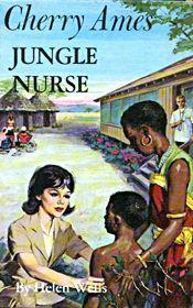 Cherry Ames Jungle Nurse