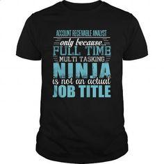 ACCOUNT RECEIVABLE ANALYST Ninja T-shirt #Tshirt #fashion. BUY NOW => https://www.sunfrog.com/LifeStyle/ACCOUNT-RECEIVABLE-ANALYST-Ninja-T-shirt-Black-Guys.html?id=60505