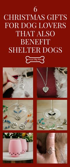 6 Christmas Gifts For Dog Lovers That Also Benefit Shelter Dogs!