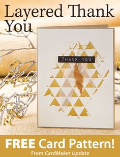 Layered Thank You Download from CardMaker update. Click on the photo to access the free pattern. Sign up for this free newsletter here: AnniesEmailUpdates.com.
