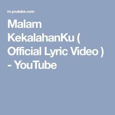 Malam KekalahanKu ( Official Lyric Video ) - YouTube