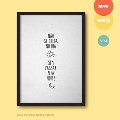 """Pôster """"Noite Dia"""" :: 4 formatos diferentes e 6 cores de moldura para você escolher :: www.nacasadajoana.com.br"""