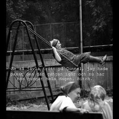 #gunnel #gunga #paxa #paxat #tant #kärring #dam #arg #sur #trött #humor #poesi #ironi #kul #kvinna #skoj #löjligt #fånigt #text #foto
