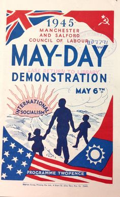 'May-Day Demonstration, May published by Manchester and Salford Council of Labour. International Workers Day, General Strike, Labour Day, May Days, Political Art, Salford, New Times, Socialism, Democratic Party