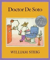 William Steig - Doctor De Soto is a picture book for children written and illustrated by William Steig and first published in 1982. It features a mouse-dentist who must help a fox with a toothache without being eaten.