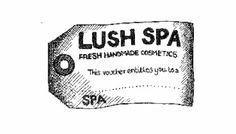 Spa Treatments at the new Lush Spas....coming soon! (I hope)