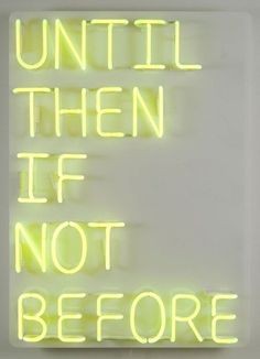 Until Then | Yellow Neon Sign