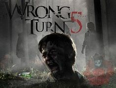 wrong turn 5 full movie free download