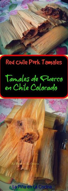 Chile Colorado Pork Tamales-Tamales de Puerco en Chile Colorado