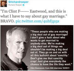 Clint Eastwood...you rock.  My hero!