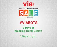 Your quest for the perfect #Christmas or #NewYear vacation ends with #VIABOTS. Get ready to avail the biggest deals on #flights , #hotels & #holidays @ Via.com. Only 5 days to go...