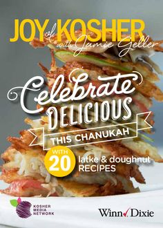 Chanukah Latkes and Doughnuts #WinnDixieKosher Recipe eBook  Joy of Kosher with Jamie Geller wants you to Celebrate Delicious with us and Winn-Dixie this Chanukah.  This free Chanukah recipe eBook comes with 20 amazing recipes and wine pairing guide for your holiday planning.