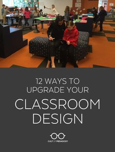 Money and space are not prerequisites for learning-friendly design. Try any one of these ideas to make your classroom a better place for students to learn. #CultofPedagogy
