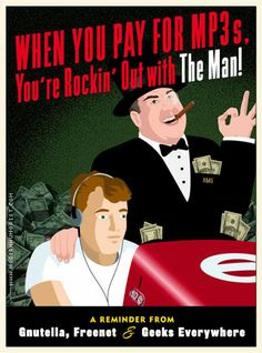 "anti file paying poster, ""Rocking it with the man"""