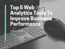Web Analytics Tools For Business - Top 5 List Compilation