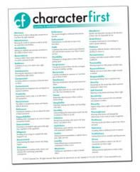 Character First: List of high-quality character traits and their definitions.  Focus on one per week!
