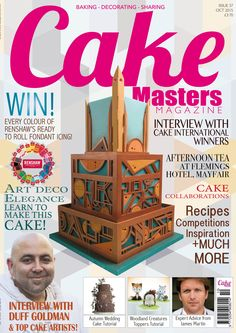 October 2015 issue - Art Deco tutorial + more amazing tutorials. PLUS special feature on talented cake artists from around the globe!