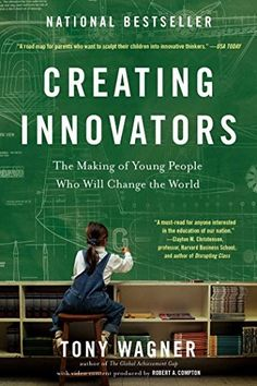 Creating Innovators: The Making of Young People Who Will Change the World, http://www.amazon.co.uk/dp/145161151X/ref=cm_sw_r_pi_awdl_GzDexb193HQZ5