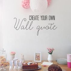 Create your own Wall Quote Decal – Adnil Creations