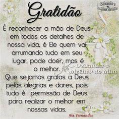 Gratidão é reconhecer a mão de Deus em todos os detalhes
