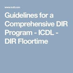 Guidelines for a Comprehensive DIR Program - ICDL - DIR Floortime
