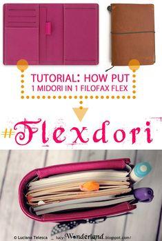Lucy-Wonderland: FLEXdori: how put a midori inside a filofax flex
