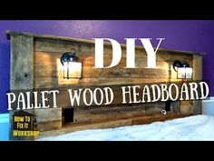 Pallet Wood Headboard with Coach Lights and a Recessed Shelf - How To Fix It Workshop Rustic Wood Headboard, Custom Headboard, Diy Headboards, Headboard Ideas, Headboard With Shelves, Headboard With Lights, Bookcase Headboard, Pallet Wood, Wood Pallets