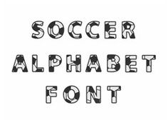 Great Notions Home Format Fonts Embroidery Fonts: Soccer Alphabet Font