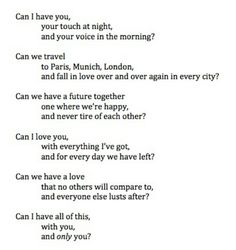 I think his answer is yes. Poem Quotes, Words Quotes, Wise Words, Life Quotes, Sayings, Crave Quotes, Qoutes, Love Poems, Love Quotes For Him