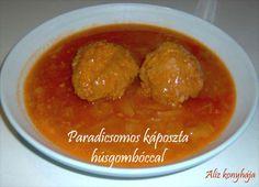 Paradicsomos káposzta húsgombóccal - Aliz konyhája - minden recepthez fázisfotók Minden, Favorite Recipes, Chicken, Food, Eten, Meals, Cubs, Kai, Diet