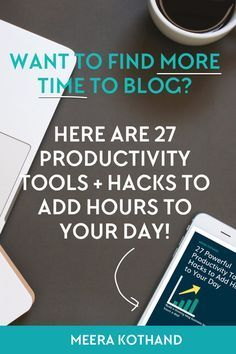 Struggling to find time to blog? Here are 27 powerful productivity tools and simple tips that help you find more time to blog even when you have a 9-5 or a WAHM.