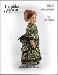 Pixie Faire Thimbles and Acorns 1870's Bustle Dress Doll Clothes Pattern for 18 Inch American Girl Dolls - PDF